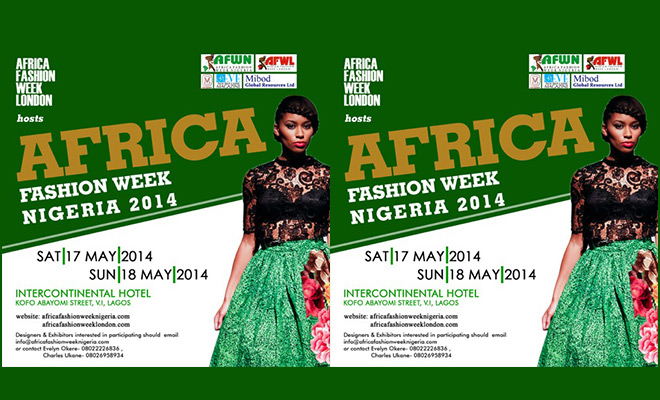 Update: Africa Fashion Week 2014 set to Hold This Weekend 17th & 18th May'14