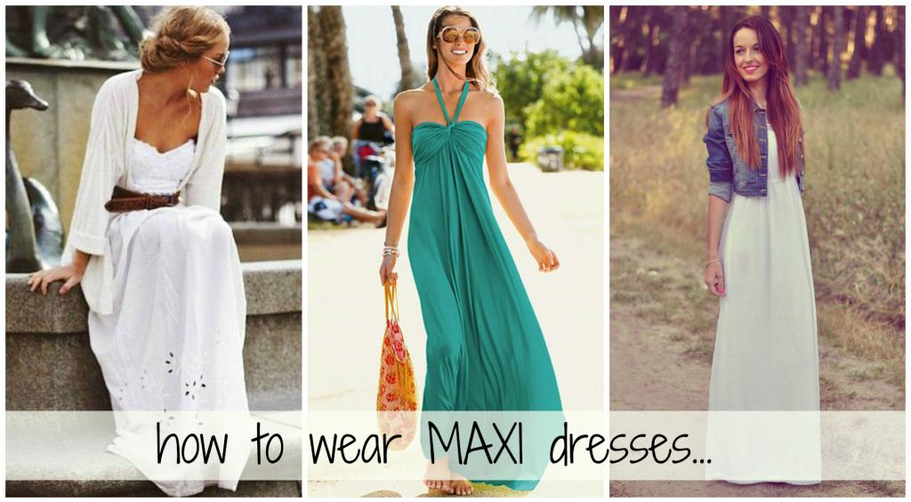 5221768c16a Pin It Dos and Don ts  Wearing a Maxi Dress