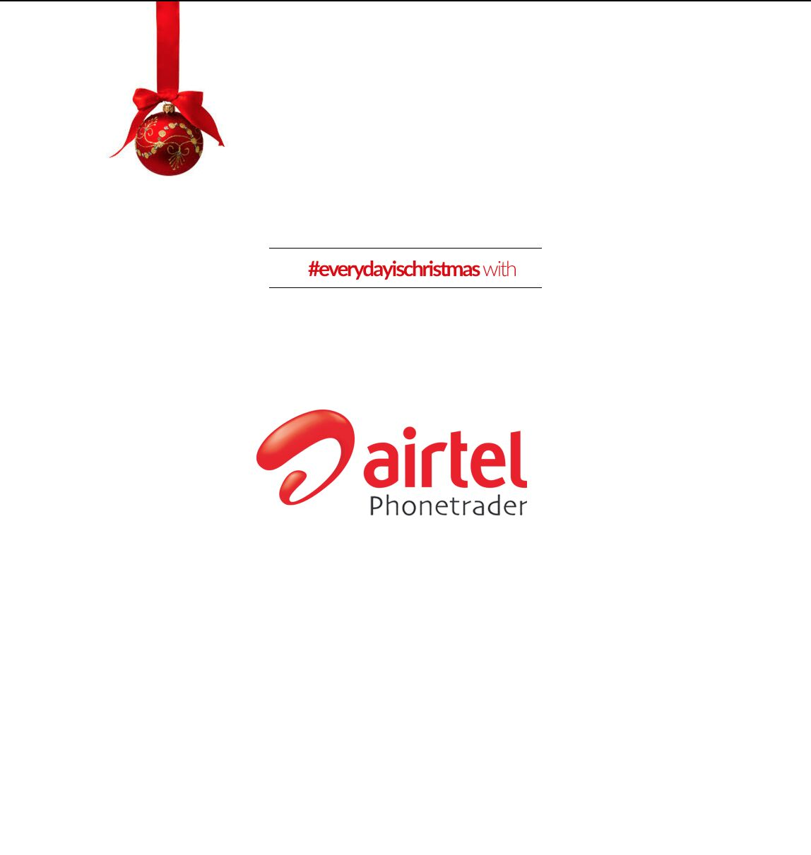Everyday is Christmas with Airtel Phonetrader
