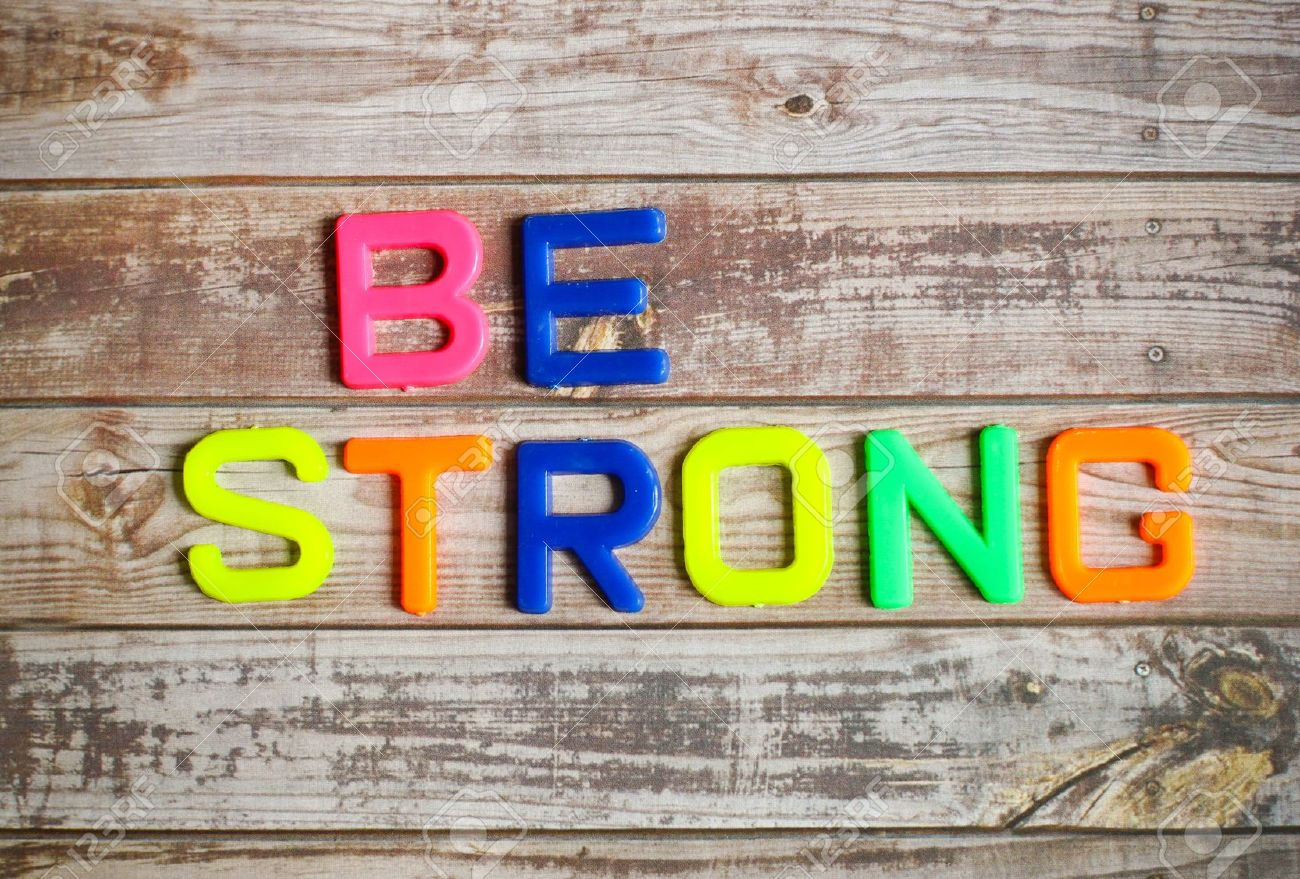 Daily Inspiration: Be Strong!