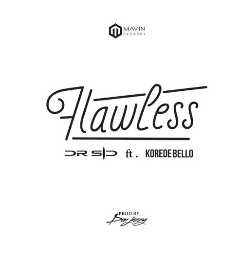 "Dr Sid X Korede Bello: ""Flawless"" 