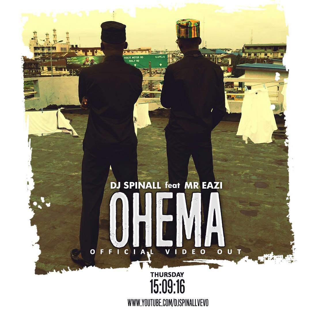 "New Video: DJ Spinall – ""Ohema"" ft Mr Eazi"
