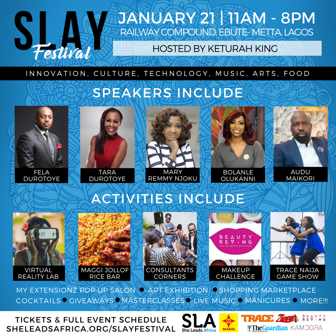 She Leads Africa Launches SLAY Festival For The 21st Of January and KAMDORA Has 2 Tickets To Give Away! Here's Your Chance To Win.