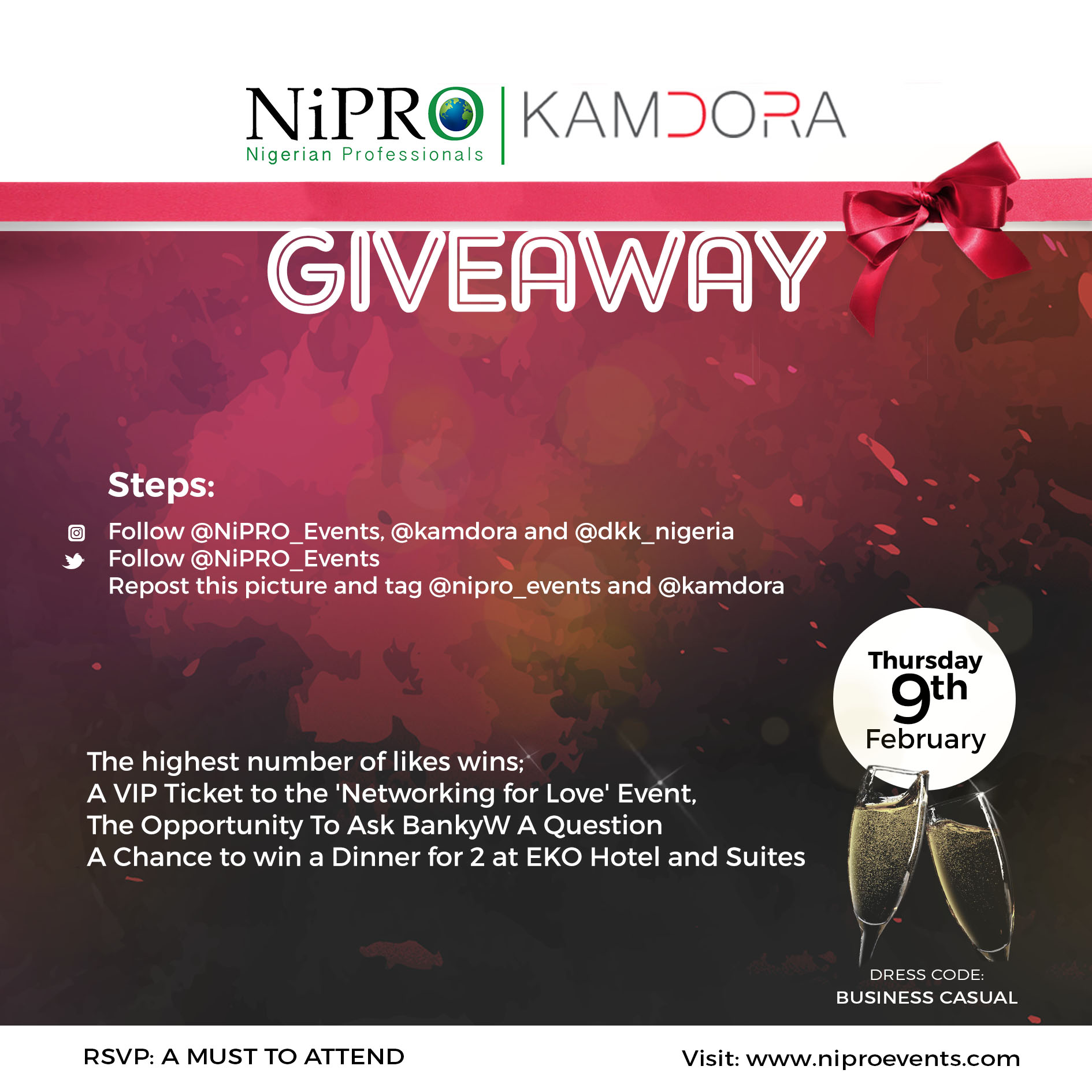 The NiPRO Events x Kamdora Giveaway: Win A V.I.P Ticket, Ask BankyW A Question and Stand A Chance To Win Dinner For Two At Eko Hotel!