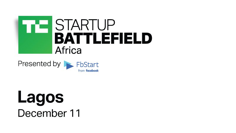 Another Edition Of TechCrunch Battlefield Africa Is Here! This Time In Lagos
